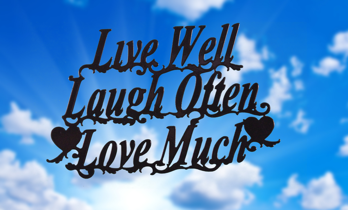 Image of Live Well, Laugh Often, Love Much. Wall decor